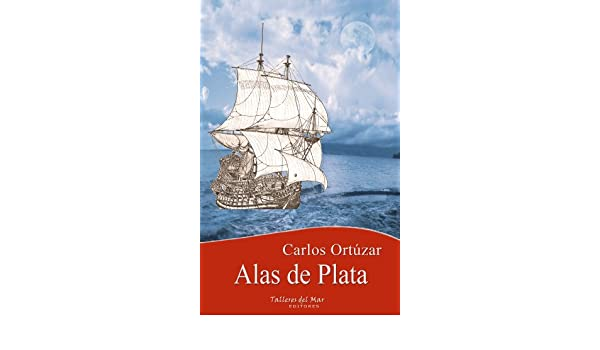 Alas de plata (Spanish Edition) - Kindle edition by Carlos Ortúzar, Mariano Maturana. Literature & Fiction Kindle eBooks @ Amazon.com.