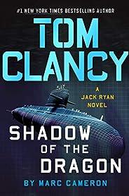 Tom Clancy Shadow of the Dragon (A Jack Ryan Novel)
