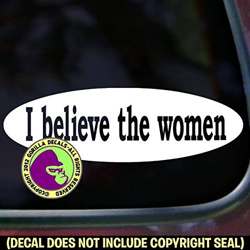 I believe the women Sexual Harassment Vinyl Sticker A
