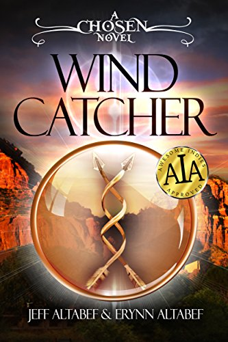 Award Winning New Series! From authors Jeff Altabef & Erynn Altabef comes Wind Catcher (Chosen Book 1)! Sale Price .99 cents for a short time!