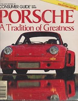 porsche a tradition of greatness consumer guide magazine auto rh amazon com Consumer Reports Best SUV 2014 Consumer Cartoon