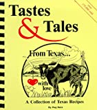 Tastes and Tales from Texas, Peg Hein, 0961388102