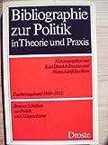img - for Bibliographie zur Politik in Theorie und Praxis (Bonner Schriften zur Politik und Zeitgeschichte) (German Edition) book / textbook / text book