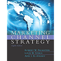 Marketing Channel Strategy (English Edition)