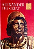 img - for Alexander the Great (A Horizon Caravel Book) book / textbook / text book