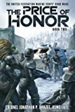 The Price of Honor (The United Federation Marine Corps' Grub Wars) (Volume 2)