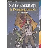 SALLY LOCKHART T04 : LA PRINCESSE DE RAZKAVIE