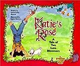 Katie's Rose, Karen Gedig Burnett, 0966853032