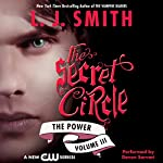 Secret Circle, Volume III: The Power | L. J. Smith