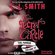 Secret Circle, Volume III: The Power | L. J. Smith