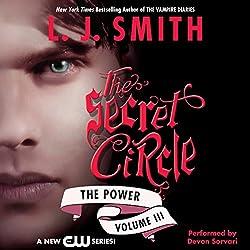 Secret Circle, Volume III: The Power