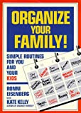img - for Organize Your Family: Simple Routines for You and Your Kids book / textbook / text book
