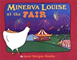 Minerva Louise at the Fair, Janet Morgan Stoeke, 0525464395