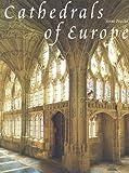 Cathedrals of Europe, Anne Prache, 0801437814
