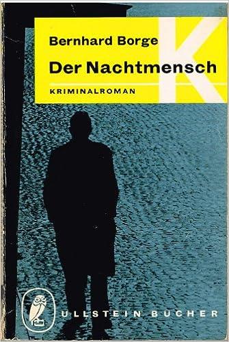 Bernhard Borge - Der Nachtmensch