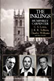 The Inklings : C.S.Lewis, J.R.R.Tolkien, Charles Williams and Their Friends