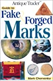 Guide to Fake & Forged Marks