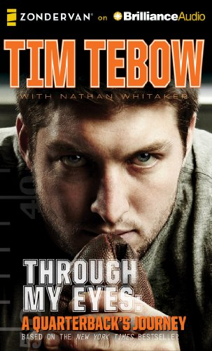 Through My Eyes: A Quarterback's Journey, Young Readers Edition by Zondervan on Brilliance Audio