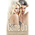 Game On: A Contemporary Romance Novel (Playing Games #2)