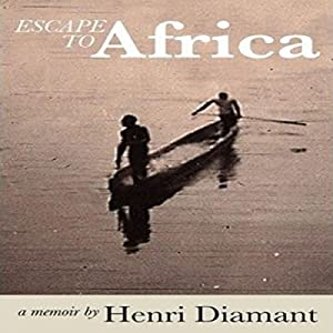 Escape to Africa Audiobook