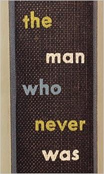 The Man Who Never Was (Classics of World War II the Secret War)