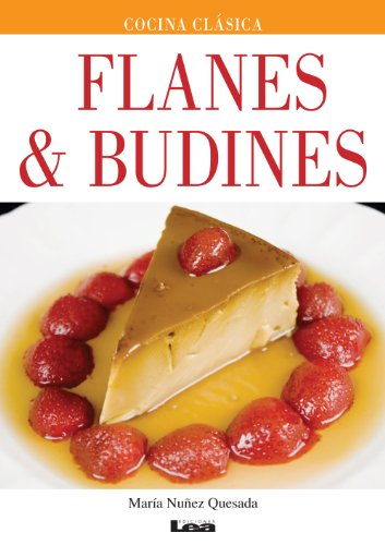 Flanes & budines (Spanish Edition) by [Quesada, Maria Nuñez]