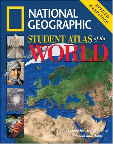 National Geographic Student Atlas of the World: Revised Edition