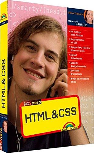 From Zero2Hero: HTML & CSS Taschenbuch – 1. August 2010 Florence Maurice Markt+Technik Verlag 3827245788 Programmiersprachen