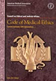 Code of Medical Ethics : Current Opinions with Annotations 2000-2001, , 1579470777