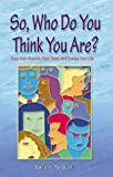 So, Who Do You Think You Are?, David W. Pendlum, 0967294215