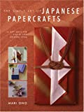 The Simple Art of Japanese Papercrafts, Mari Ono, 1581807651