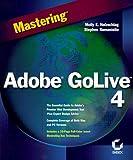 Mastering Adobe GoLive 4