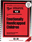 Emotionally Handicapped Children, Rudman, Jack, 0837380693