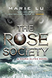 The Rose Society (Young Elites Book 2)
