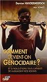 Comment devient-on génocidaire ? : Et si nous étions tous capables de massacrer nos voisins par Vandermeersch