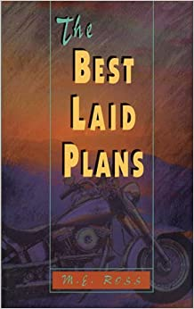 The Best Laid Plans by M. E. Ross (1995-09-14)