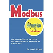 Modbus: The Everyman's Guide to Modbus