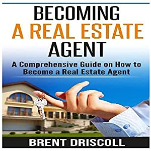 Becoming a Real Estate Agent Audiobook