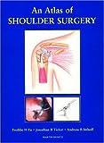 An Atlas of Shoulder Surgery, , 1853172898