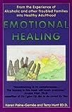 Emotional Healing, Karen Paine-Gernee and Terry Hunt, 0965678806