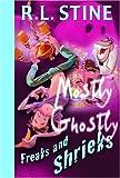 Freaks and Shrieks, R. L. Stine, 0385746946