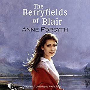 The Berryfields of Blair Audiobook