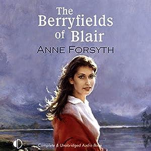 The Berryfields of Blair Audiobook