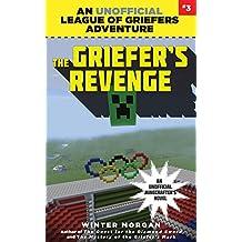 The Griefer's Revenge: An Unofficial League of Griefers Adventure, #3