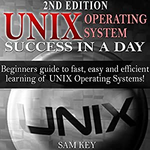 UNIX Operating System Success in a Day Audiobook