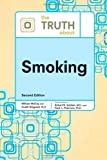 img - for The Truth about Smoking (Truth about (Facts on File)) by Robert N Golden (2009-10-01) book / textbook / text book