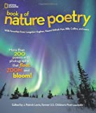 National Geographic Book of Nature Poetry: More than 200 Poems With Photographs That Float, Zoom, and Bloom! (Stories & Poems)