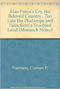 an analysis of the literary devices used in cry the beloved country by alan paton The literary criticism of alan paton's cry,  in her 1975 review of cry, the beloved country,  go to cry, the beloved country literary analysis ch 3 cry, the beloved country literary.