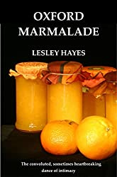 Oxford Marmalade: SHORT STORIES BY LESLEY HAYES