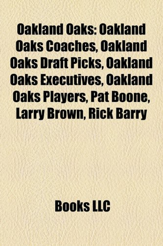 Oakland Oaks: Oakland Oaks Coaches, Oakland Oaks Draft Picks ...